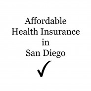 Affordable Health Insurance in San Diego